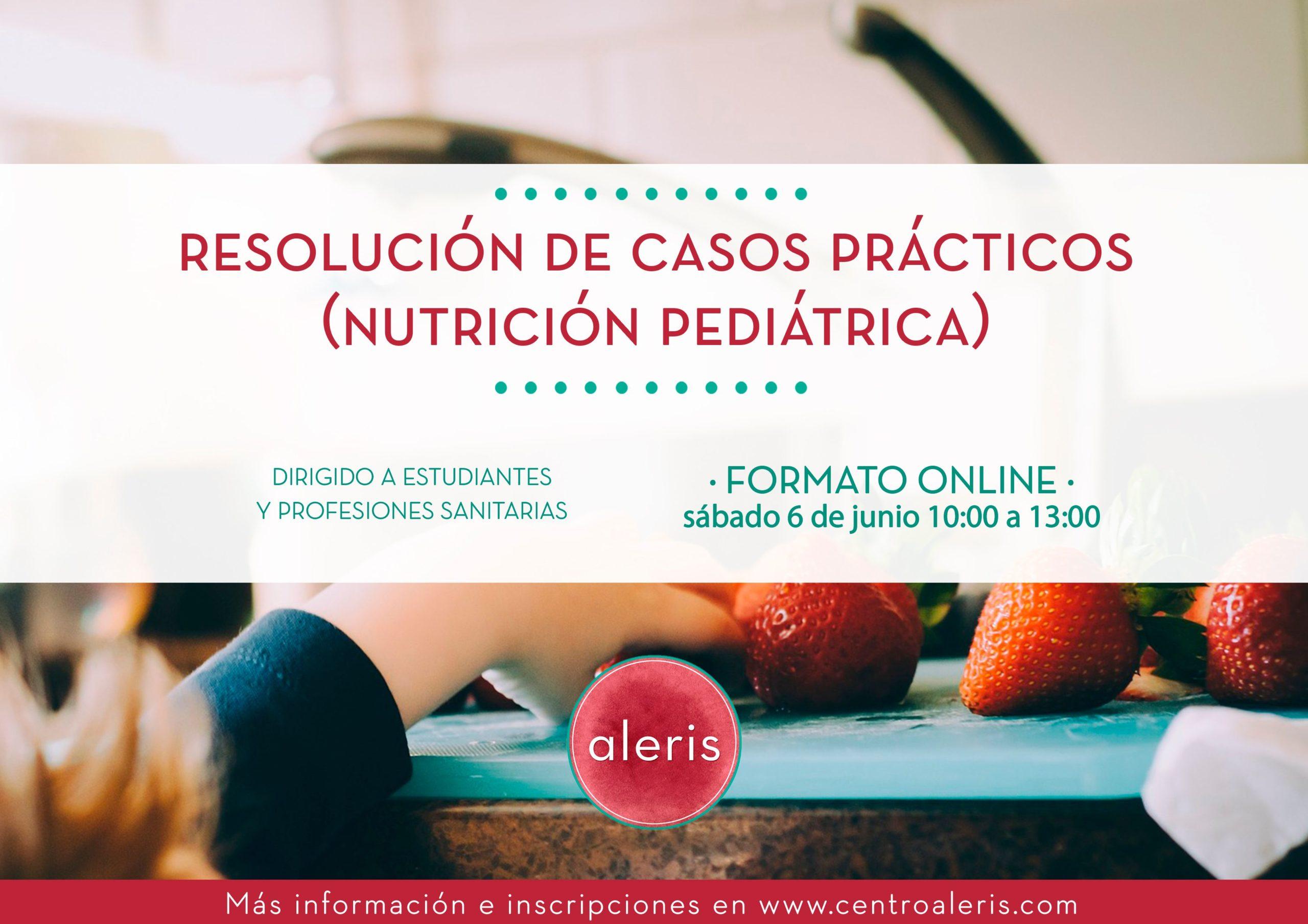 Casos prácticos (Nutrición pediátrica)