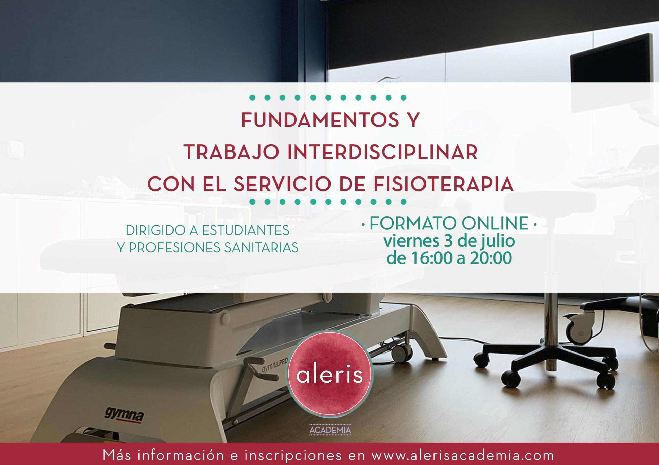 Fundamentos y trabajo interdisciplinar con el servicio de fisioterapia