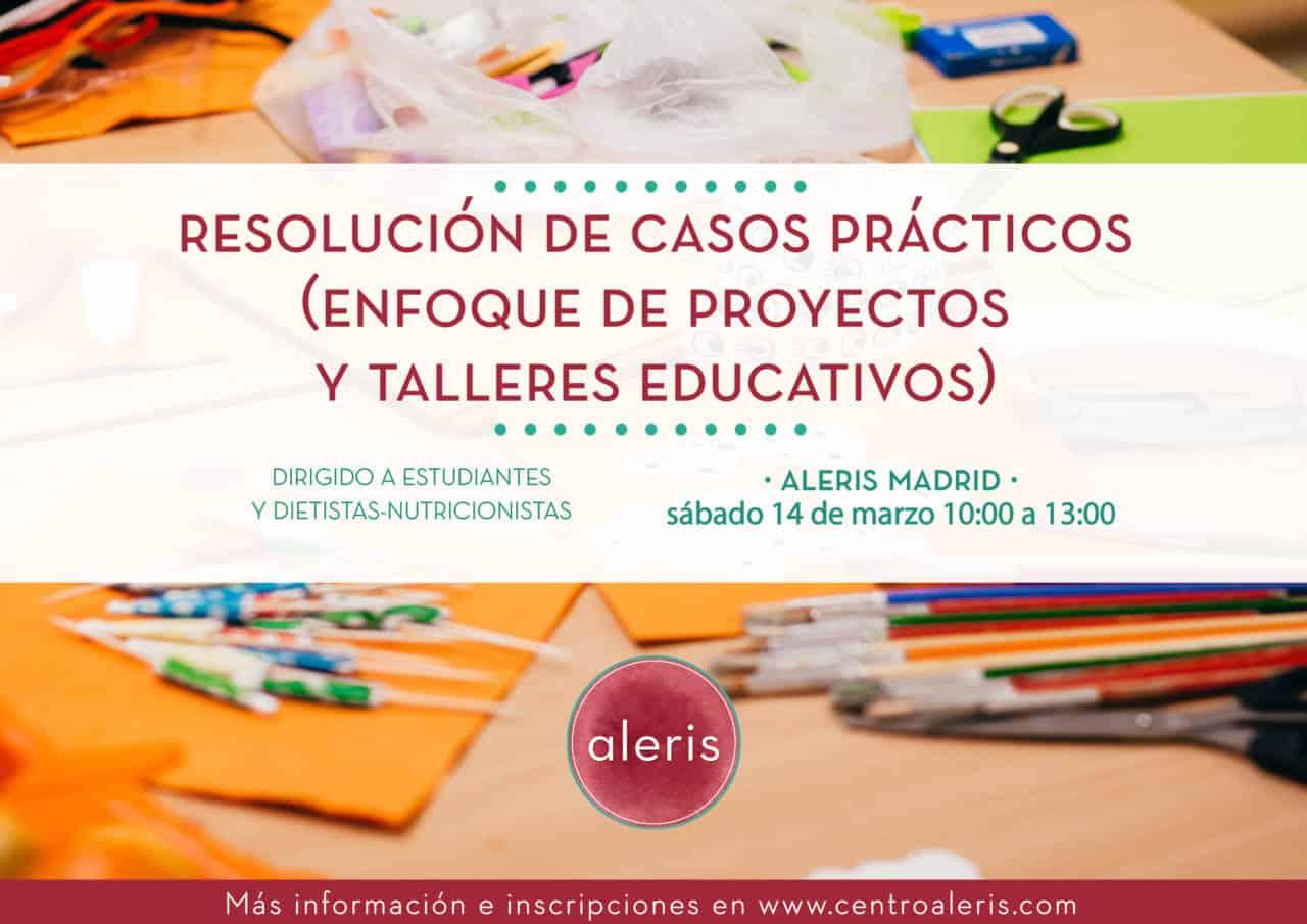 Resolución de casos prácticos (Proyectos y talleres educativos)