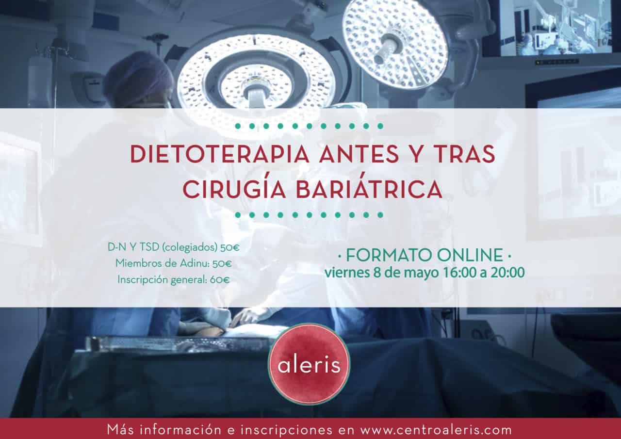 Dietoterapia antes y tras Cirugía Bariátrica
