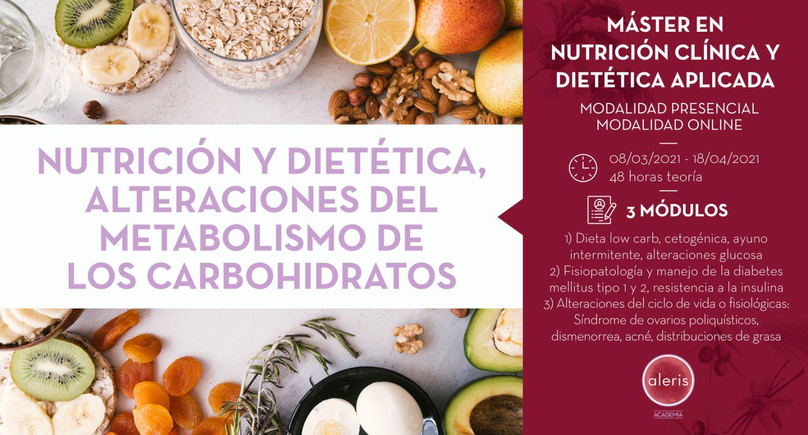 NUTRICIÓN, DIETÉTICA Y ALTERACIÓN DEL METABOLISMO DE LOS CARBOHIDRATOS