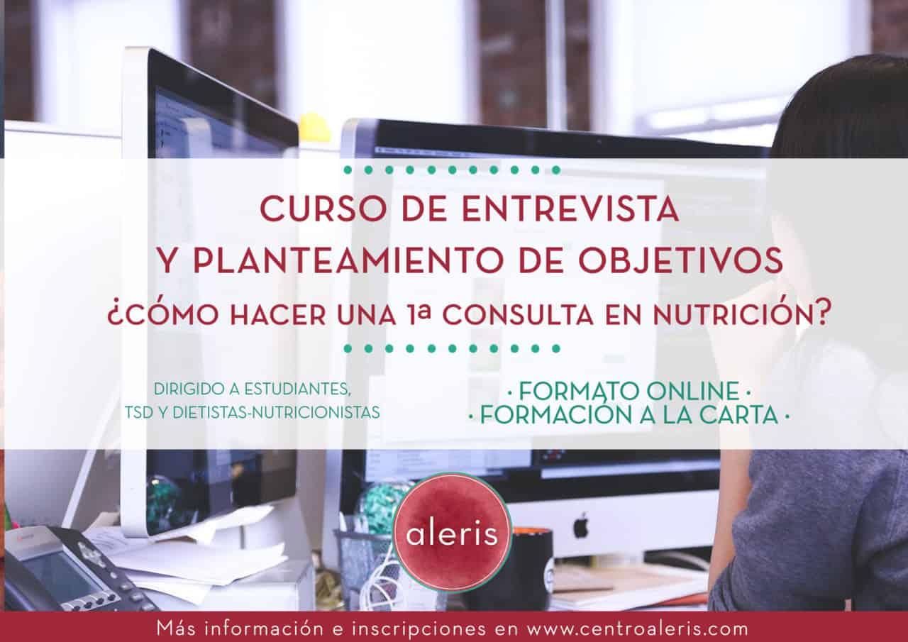 Curso entrevista y planteamiento de objetivos: Primera consulta de nutrición