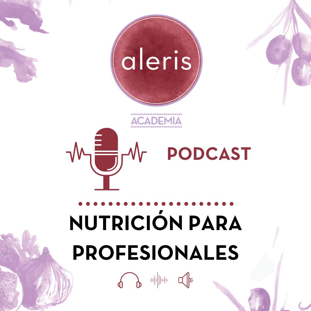 Programa 0: Aleris Academia ¡bienvenida al podcast!