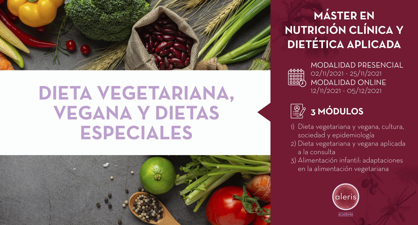 DIETA VEGETARIANA, VEGANA Y DIETAS ESPECIALES