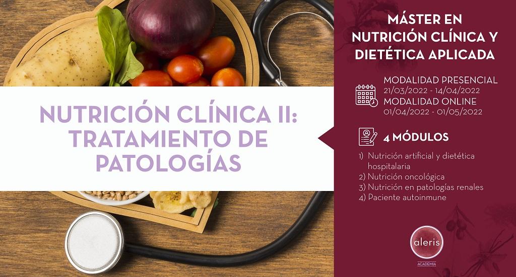 NUTRICIÓN CLÍNICA II:  TRATAMIENTO DE PATOLOGÍAS