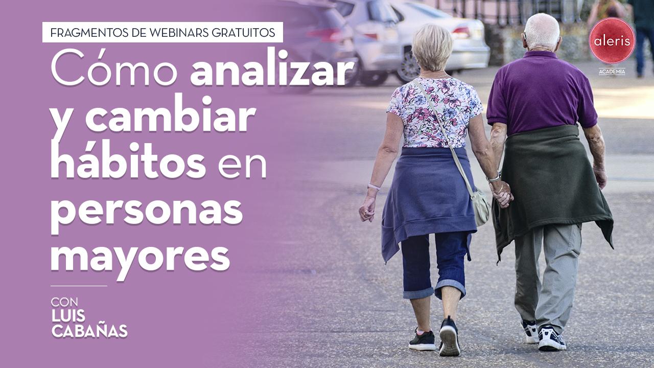 Cómo analizar y cambiar hábitos en personas mayores