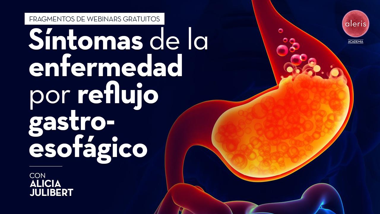 Síntomas de la enfermedad por reflujo gastroesofágico